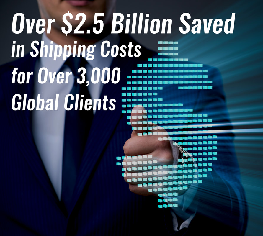 Over $2.5 Billion Saved in Shipping Costs for Over 3,000 Global Clients